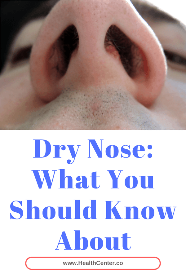 Dry Nose: What You Should Know About