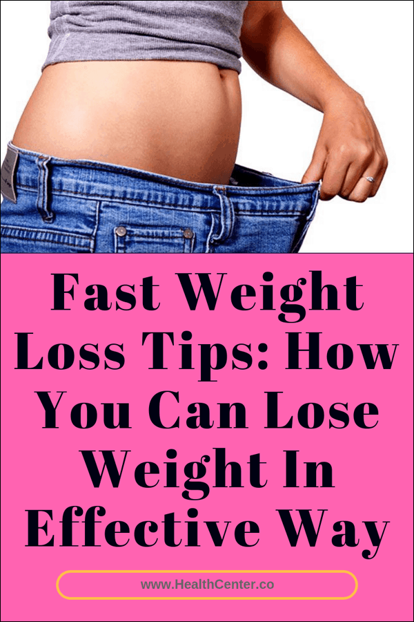 Fast Weight Loss Tips: How You Can Lose Weight In Effective Way