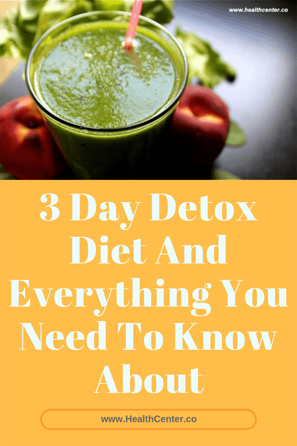 3 day detox diet and everything you need to know about