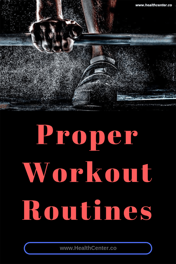 Proper Workout Routines: The Well-Rounded Approach