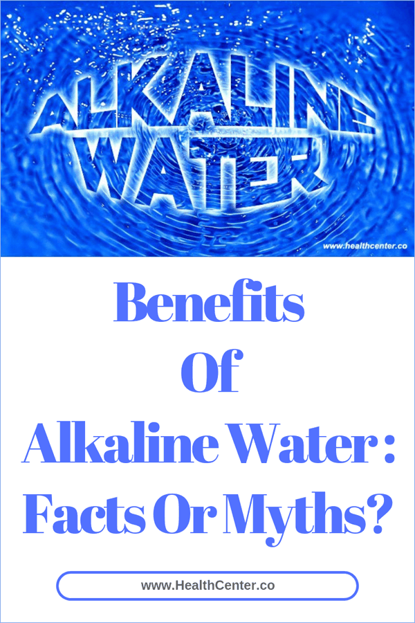 Benefits Of Alkaline Water: Facts Or Myths?