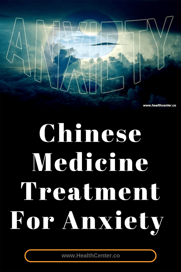 Chinese Medicine Treatment For Anxiety: Diet, Herbs, Acupuncture & More